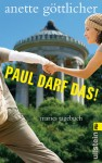 Paul darf das! - Anette Göttlicher