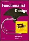 Functionalist Design - George H. Marcus