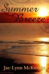 Summer Breeze (Spire Chronicles Series) - Jae-Lynn McKnight