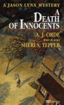 Death of Innocents - A.J. Orde, Sheri S. Tepper
