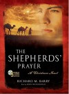 The Shepherds' Prayer: A Christmas Novel - Audio Book - Richard M. Barry, John McDonough