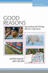 Good Reasons: Researching and Writing Effective Arguments [With CDROM] - Lester Faigley, Jack C Selzer