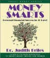 Money Smarts: Personal Financial Success in 30 Days! - Judith Briles