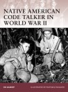 Native American Code Talker in World War II - Ed Gilbert, Raffaele Ruggeri