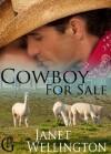 Cowboy For Sale - Janet Wellington
