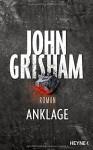 Anklage - John Grisham, Imke Walsh-Araya, Kristiana Dorn-Ruhl, Bea Reiter