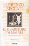 Il guaritore di maiali: A.D. 1589 - Lorenzo Beccati
