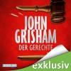 Der Gerechte - John Grisham, Charles Brauer, Deutschland Random House Audio