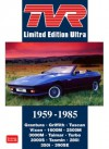 TVR Limited Edition Ultra: 1959-1985 - R. Clarke