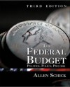 The Federal Budget: Politics, Policy, Process - Allen Schick