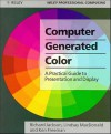 Computer Generated Colour: A Practical Guide To Presentation And Display - Richard Jackson, Ken Freeman, Lindsay MacDonald