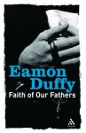 Faith of Our Fathers (Continuums Icons) - Eamon Duffy