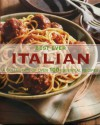 Best Ever Italian - A Collection of Over 100 Essential Recipes - Love Food