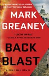 Back Blast: A Gray Man Novel - Mark Greaney