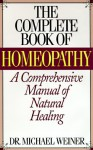 The Complete Book Of Homeopathy - Michael Savage