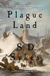 Plague Land: A Somershill Manor Mystery - S. D. Sykes