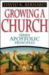 Growing a Church - David K. Bernard