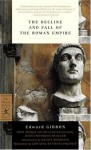The Decline and Fall of the Roman Empire - Edward Gibbon, Daniel J. Boorstin
