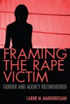 Framing the Rape Victim: Gender and Agency Reconsidered - Carine M. Mardorossian