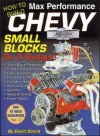 How to Build Max Performance Chevy Small Blocks on a Budget (S-a Design) - David Vizard, David K. Wright