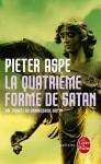 La quatrième forme de Satan - Pieter Aspe