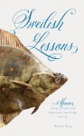 Swedish Lessons: A memoir of sects, love and indentured servitude. Sort of. - Natalie Burg