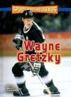 Wayne Gretzky - Matt Doeden
