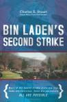 Bin Laden's Second Strike - Charles E. Stuart
