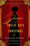 Jane and the Twelve Days of Christmas (Being a Jane Austen Mystery) - Stephanie Barron