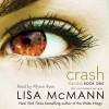 Crash - Lisa McMann, Allyson Ryan