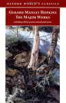 Gerard Manley Hopkins: The Major Works - Gerard Manley Hopkins, Catherine Phillips