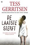 De laatste sterft (Rizzoli & Isles, #10) - Tess Gerritsen