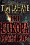 Babylon Rising: The Europa Conspiracy - Tim LaHaye, Bob Phillips