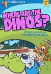 Where Are the Dinos? - Julia Dweck