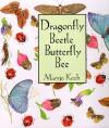 Dragonfly Beetle Butterfly Bee (Maryjo Koch Series) - Maryjo Koch