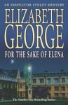 For the Sake of Elena - Elizabeth George