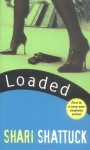 Loaded - Shari Shattuck