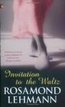 Invitation to the Waltz - Rosamond Lehmann