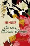 The Last Warner Woman - Kei Miller