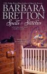 Spells & Stitches (A Knitting Mystery) - Barbara Bretton