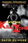 Into the Kill Zone - David Klinger