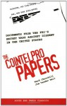 The Cointelpro Papers: Documents from the FBI's Secret Wars Against Dissent in the United States - Ward Churchill, Jim Vander Wall