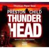 Thomas Piper Liest Douglas Preston ; Lincoln Child, Thunderhead Schlucht Des Verderbens - Douglas Preston, Lincoln Child, Thomas Piper
