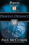 Draven's Defiance (Adventures in Odyssey, Passages Manuscripts, #5) - Paul McCusker
