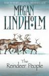 The Reindeer People - Megan Lindholm
