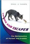 Chases and Escapes: The Mathematics of Pursuit and Evasion - Paul J. Nahin