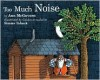 Too Much Noise - Ann McGovern, Simms Taback
