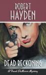 Dead Reckoning - Robert Hayden