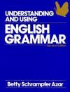 Understanding and Using English Grammar (Azar English Grammar) - Betty Schrampfer Azar