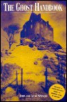 The Ghost Handbook - John Spencer, Anne Spencer